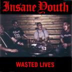 116_insane youth - wasted lives.jpg